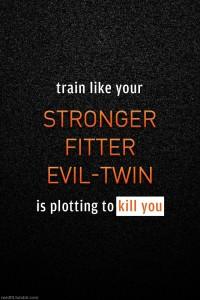 Fit Evil Twin